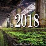 ~シーンの大きな変化を感じた1年を振り返る~ Playlist:「The Best of 2018」